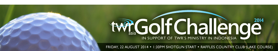 TWR Golf Challenge 2014 in support of TWR's ministry in Indonesia